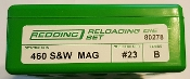 80278 Redding 3-Die Straight Wall Full Length Die St 460 S&W Mag