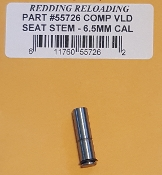 55726 Redding VLD Competition Seating Die Stem 6.5mm 260 Caliber