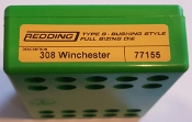 77155 Redding Type-S Full Length Bushing Size Die 308 Winchester