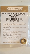 76342 Redding Titanium Nitride Neck Size Bushing